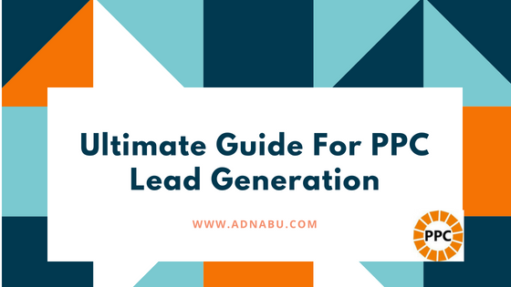 Beginners_Guide_For_PPC_Lead_Generation_AdNabu
