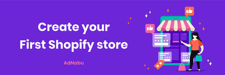 Create_your_first_shopify_store
