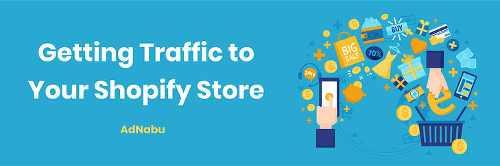 Getting_traffic_to_your_shopify_store