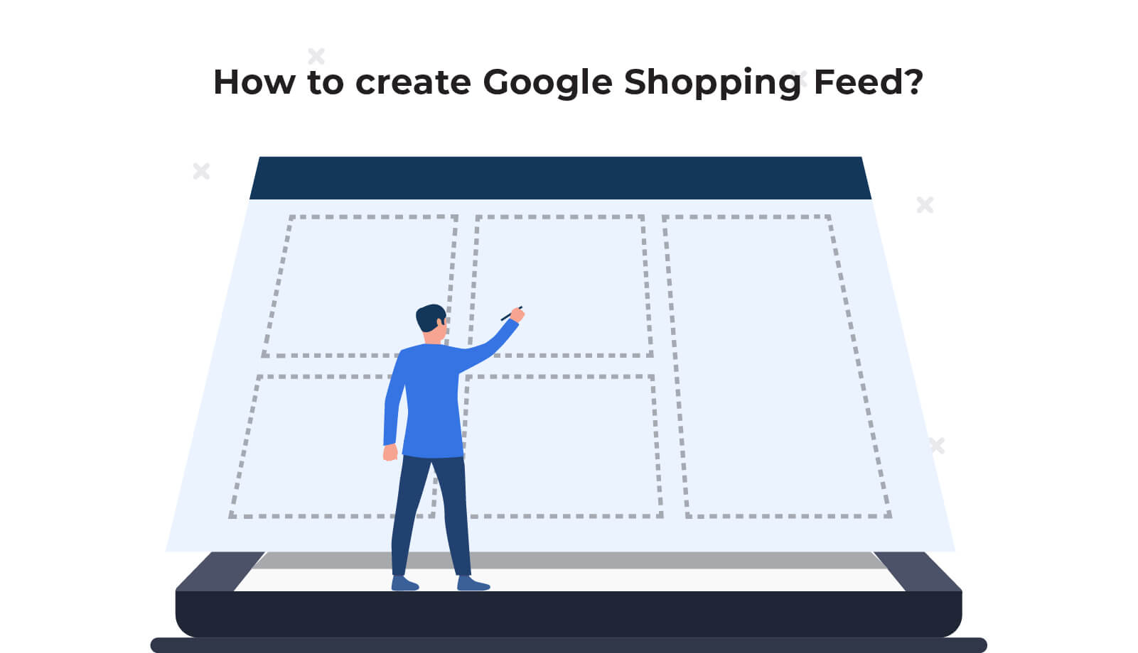 How to create Google Shopping Feed