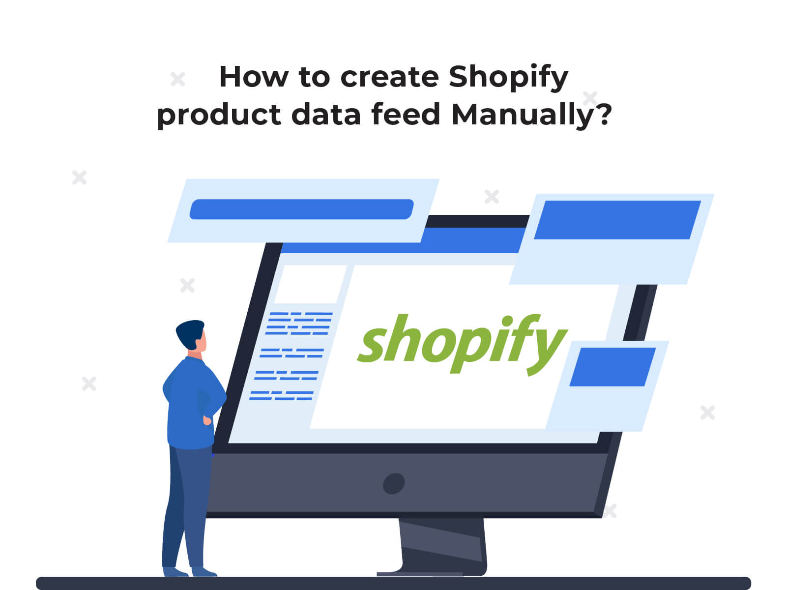 How to create Shopify product data feed Manually